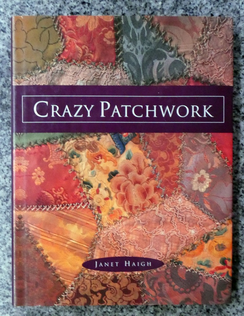 Book cover of Crazy Patchwork by Janet Haigh.